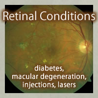 Retinal Conditions (diabetes, macular degeneration, injections, lasers)